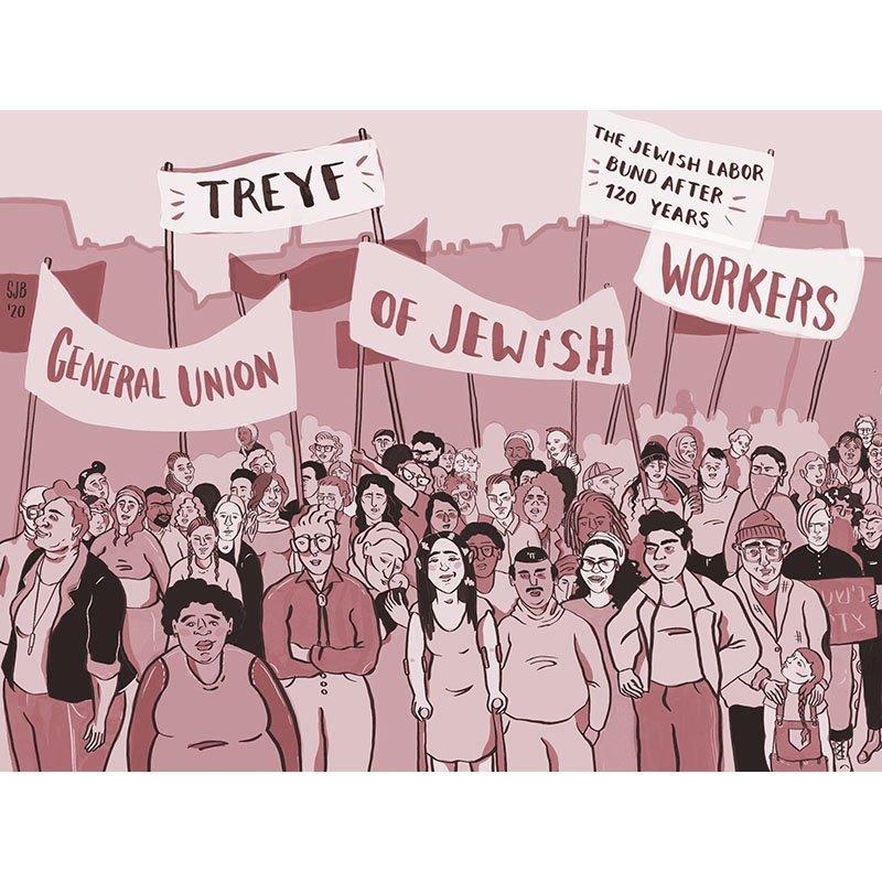 The Jewish Labour Bund Part 3- Treyf & JB Brager